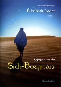 Elisabeth Rodet - Souvenirs de Sidi-Boujnan.