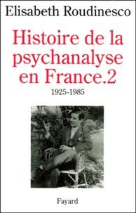 Histoire de la psychanalyse en France. Tome 2, 1925-1985.pdf