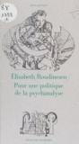 Elisabeth Roudinesco - Pour une politique de la psychanalyse.