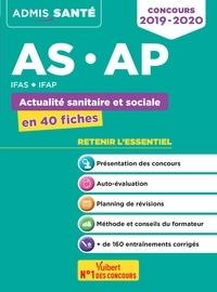 Concours AS/AP - IFAS/IFAP - Actualité sanitaire et sociale en 40 fiches.pdf
