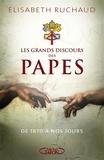 Elisabeth Ruchaud - Les grands discours des papes - De Léon XIII à François.