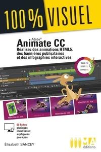 Elisabeth Sancey - Animate CC - Réalisez des animation HTML5, des bannières publicitaires et des infographies.