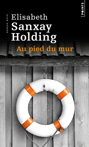Elisabeth Sanxay Holding - Au pied du mur.