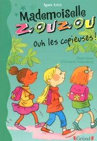 Elisabeth Schlossberg et Agnès Aziza - Mademoiselle Zouzou - Tome : 15 Ouh les copieuses !.