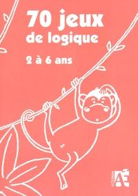 70 jeux de logique dont 7 évaluations - Pour apprendre à raisonner aux enfants de 2 à 6 ans.pdf