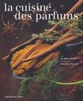 Elisabeth Scotto - La Cuisine des Parfums.