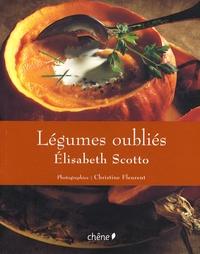 Elisabeth Scotto - Légumes oubliés.