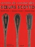 Elisabeth Scotto et Michèle Carles - Secrets de cuisine des soeurs Scotto.