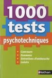 Elisabeth Simonin - 1 000 tests psychotechniques - Concours, examens, entretiens d'embauche, loisirs.