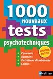 Elisabeth Simonin - 1000 nouveaux tests psychotechniques - Concours, Examens, Entretiens d'embauche, Loisirs.