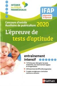 Elisabeth Simonin - L'épreuve de tests d'aptitude - Concours d'entrée auxiliaire de puériculture.