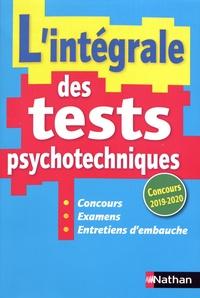 Elisabeth Simonin - L'intégrale des tests psychotechniques.