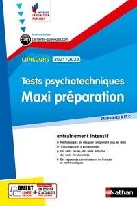 Elisabeth Simonin - Tests psychotechniques - Maxi préparation. Catégories B et C.