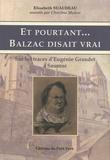 Elisabeth Suaudeau - Et pourtant... Balzac disait vrai - Sur les traces d'Eugénie Grandet à Saumur.