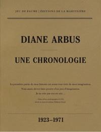Elisabeth Sussman et Doon Arbus - Diane Arbus - Une chronologie.