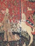Elisabeth Taburet-Delahaye et Béatrice de Chancel-Bardelot - La dame à la licorne.
