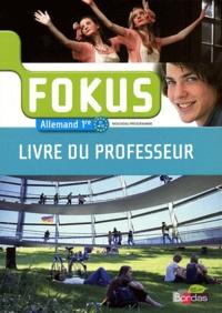 Elisabeth Thomas - Allemand 1e Fokus - Livre du professeur.