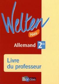 Elisabeth Thomas - Allemand 2de Welten Neu - Livre du professeur.