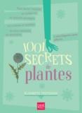 Elisabeth Trotignon - 1001 secrets de plantes.