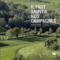 Elisabeth Trotignon - Il faut sauver nos campagnes.