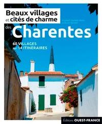 Elisabeth Vaesken-Weiss et Bruno Vaesken - Beaux villages et cités de charme des Charentes.