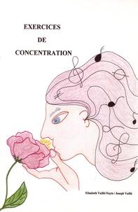 Elisabeth Vaillé-Nuyts et Joseph Vaillé - Dossier Exercices de concentration - Contient le fichier d'exercices, des fiches de jeux et des pochettes.