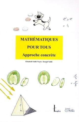 Elisabeth Vaillé-Nuyts et Joseph Vaillé - Dossier Mathematiques pour tous - Approche concrète. Contient le livre d'exercices, les fiches de jeux, des pochettes transparentes.