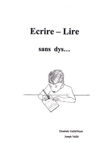 Ecrire-Lire. Sans dys...