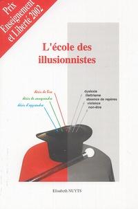 Elisabeth Vaillé-Nuyts - L'école des illusionnistes.