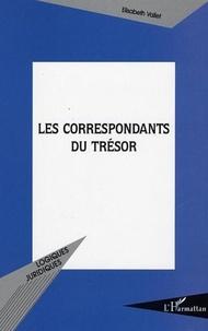 Elisabeth Vallet - Les correspondants du Trésor.