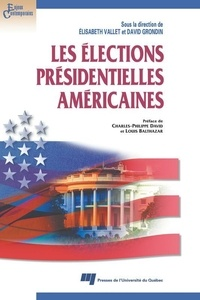 Elisabeth Vallet et David Grondin - Les élections présidentielles américaines.