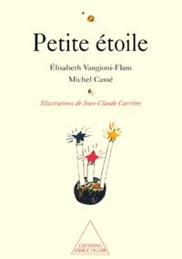 Elisabeth Vangioni-Flam et Michel Cassé - Petite étoile.