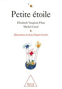 Elisabeth Vangioni-Flam et Jean-Claude Carrière - Petite étoile.