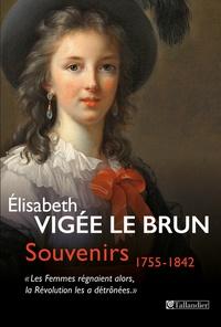 Souvenirs 1755-1842 - Les femmes régnaient alors, la Révolution les a détrônées.pdf