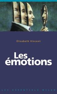 Elisabeth Vincent - Les émotions.