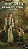 Elisabeth Vonarburg - Voie des pierres (La) - Les Pierres et les Roses -1.