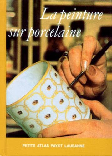 Elisabeth Wittwer - La peinture sur porcelaine.