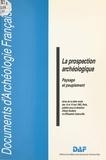 Elisabeth Zadora-Rio et Alain Ferdière - La Prospection archéologique : paysage et peuplement.