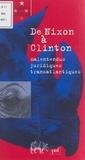 Elisabeth Zoller et Denis Alland - De Nixon à Clinton - Malentendus juridiques transatlantiques.
