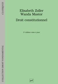 Elisabeth Zoller et Wanda Mastor - Droit constitutionnel.