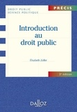 Elisabeth Zoller - Introduction au droit public.
