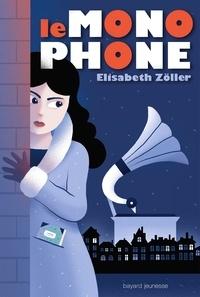 Elisabeth Zoller - Le Monophone.