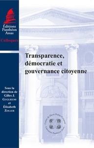 Elisabeth Zoller et Gilles-J Guglielmi - Transparence, démocratie et gouvernance citoyenne.