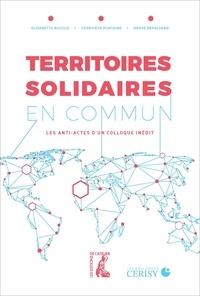Elisabetta Bucolo et Geneviève Fontaine - Territoires solidaires en commun - Les anti-actes d'un colloque inédit.