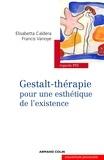 Elisabetta Caldera et Francis Vanoye - Gestalt-thérapie.