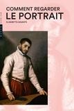 Elisabetta Gigante - Comment regarder le portrait.