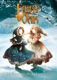 Elisabetta Gnone - Fairy Oak Tome 3 : Le pouvoir de la lumière.