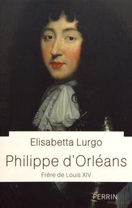 Elisabetta Lurgo - Philippe d'Orléans - Frère de Louis XIV.