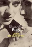 Elisabetta Rasy - L'amie des jours en feu.