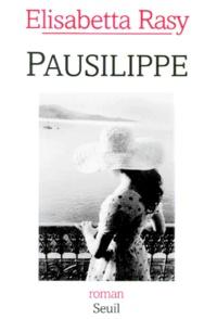 Elisabetta Rasy - Pausilippe.